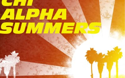 Chi Alpha Summers