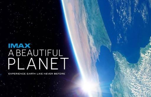 Beautiful Planet at Omni Max