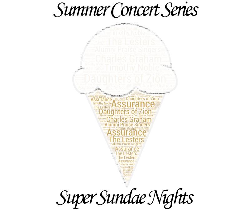 Summer Concert Series / Super Sundae Nights