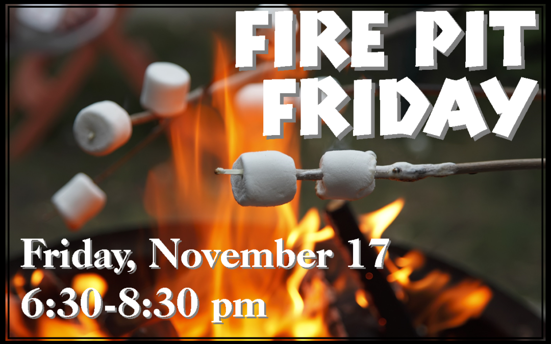 Fire Pit Friday